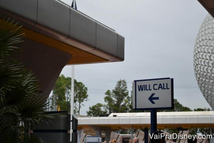 E-ticket da Disney: É só procurar por essa placa! A janela de Will Call é o melhor lugar para trocar seus ingressos.
